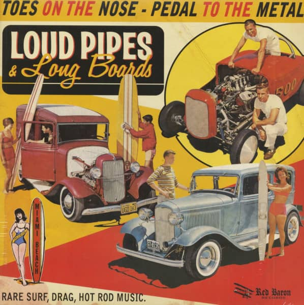 Loud Pipes And Long Boards - Rare Surf, Drag, Hot Rod Music (LP)