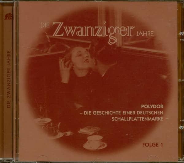 Die 20er Jahre - Polydor, Die Geschichte einer deutschen Schallplattenmarke