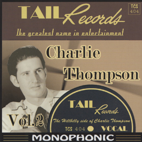 Charlie Thompson Vol.2 - The Hillbilly Side