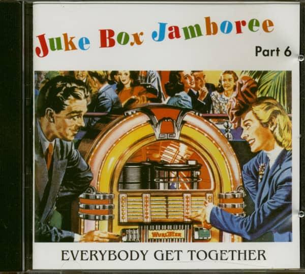 Juke Box Jamboree Part 6 - Everybody Get Together (CD)