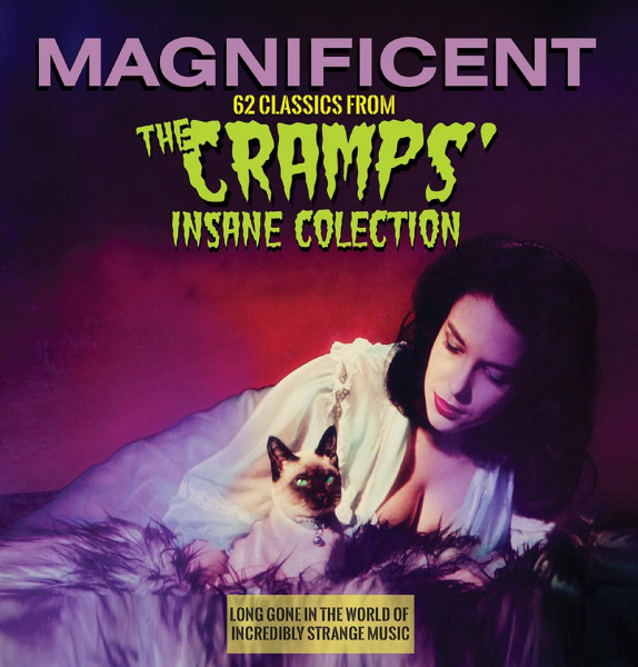Magnificent - 62 Songs From The Cramps' Insane Collection (2-CD)