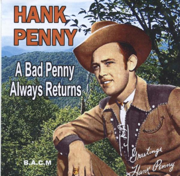 A Bad Penny Always Returns