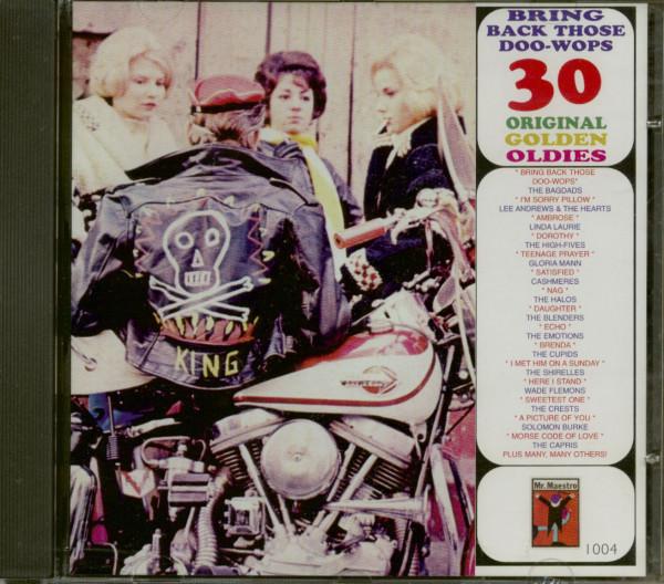 Bring Back Those Doo Wops - 30 Original Golden Oldies (CD)