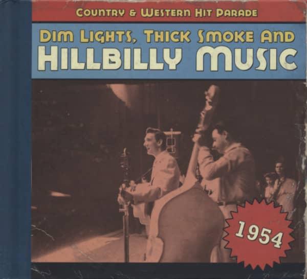 1954 - Dim Lights, Thick Smoke And Hillbilly Music