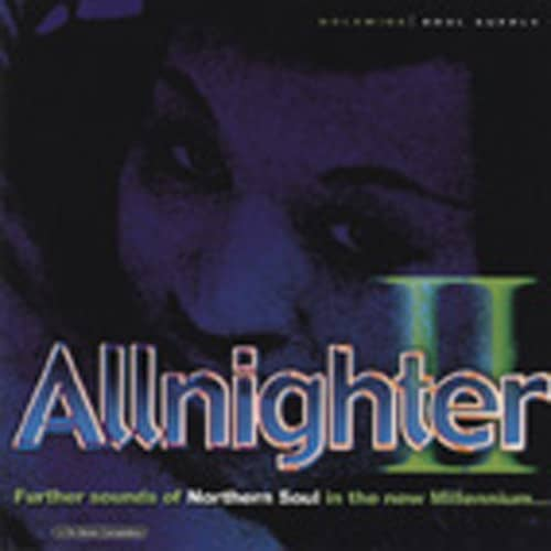 Allnighter II, Further Sounds Of Northern ...