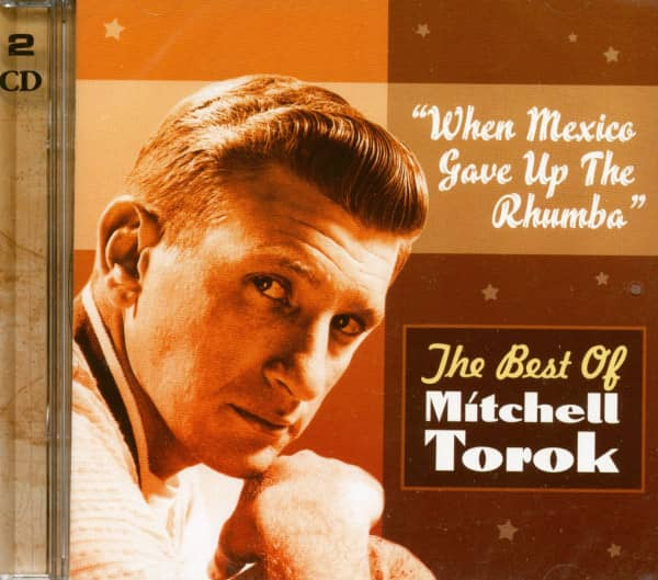 When Mexico Gave Up The Rhumba - Best (2-CD)