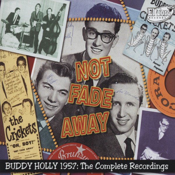 Not Fade Away - Complete 1957 Recordings 3-CD