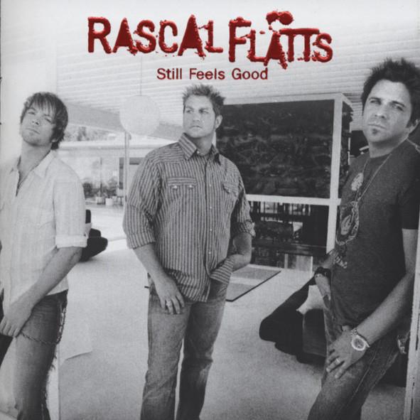 Still Feels Good (2007)