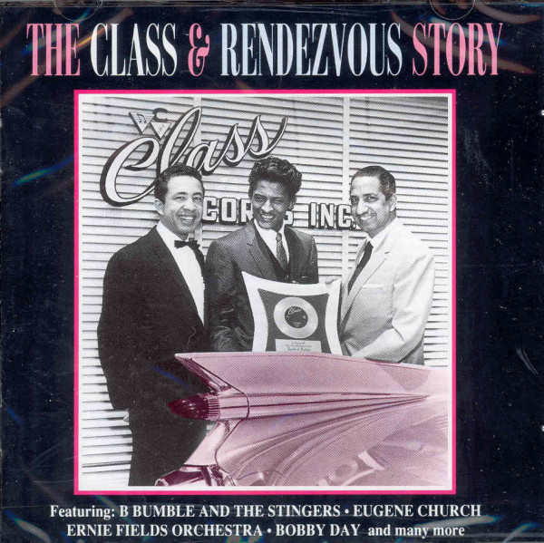 The Class & Rendezvous Story (CD)