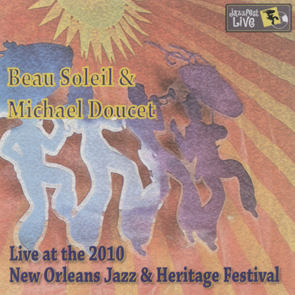 Live At The 2010 New Orleans Jazz & Heritage