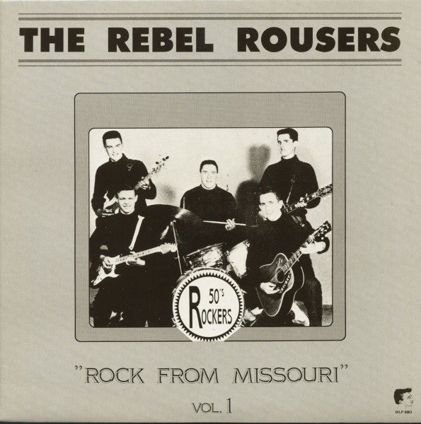 The Rebel Rousers - Rock From Missouri Vol.1 (LP)