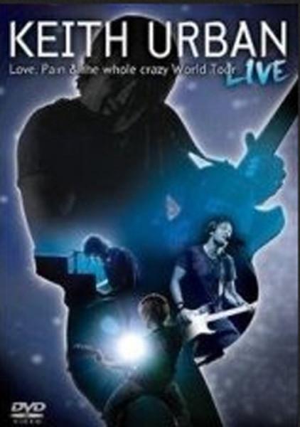 Love, Pain & The Whole Crazy World Tour (1)