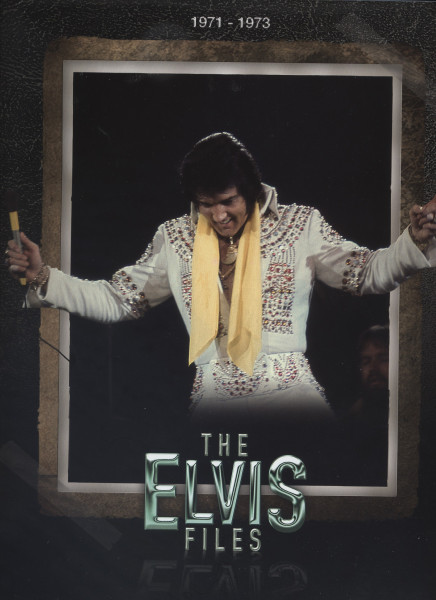 The Elvis Files Vol.6 1971-1973