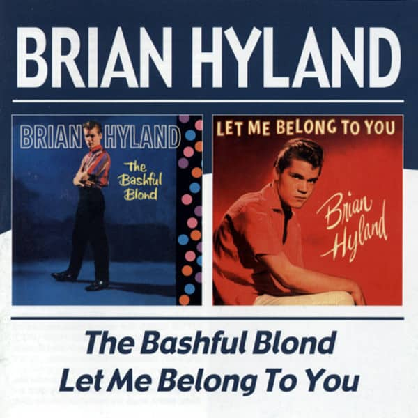 The Bashful Blond & Let Me Belong To You