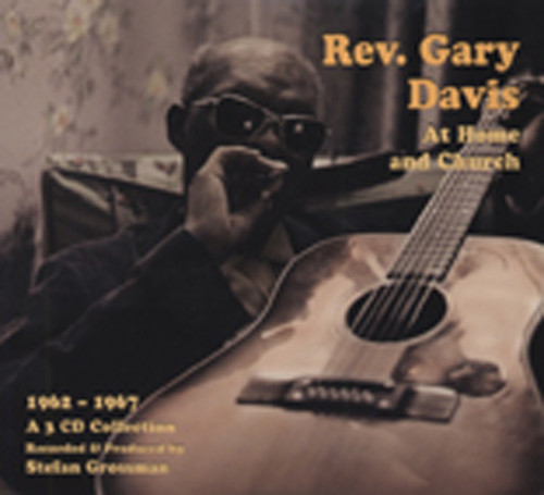 Rev. Gary Davis At Home And Church (3-CD)