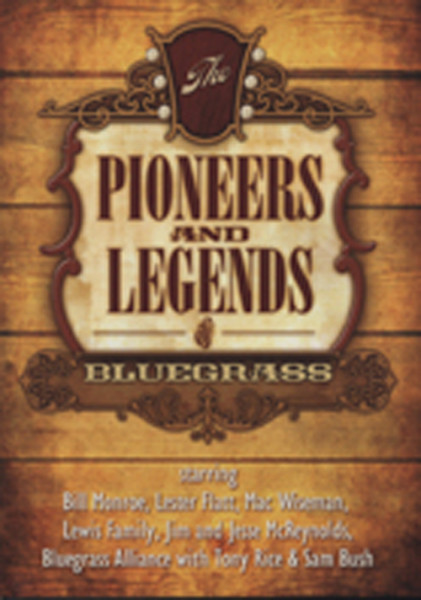 Bluegrass - Pioneers And Legends