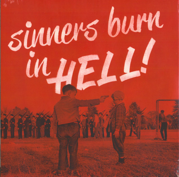 Sinners Burn In Hell! Vol.1 (180g Vinyl)