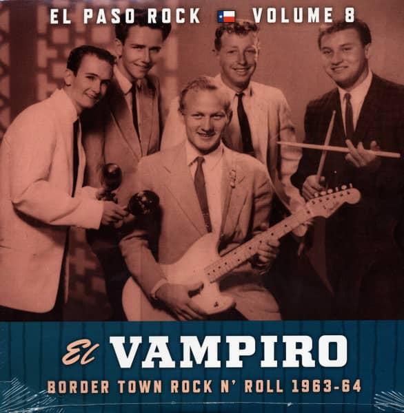 El Paso Rock Vol.8 - El Vampiro ( Instrumental Rockers 1963-64)
