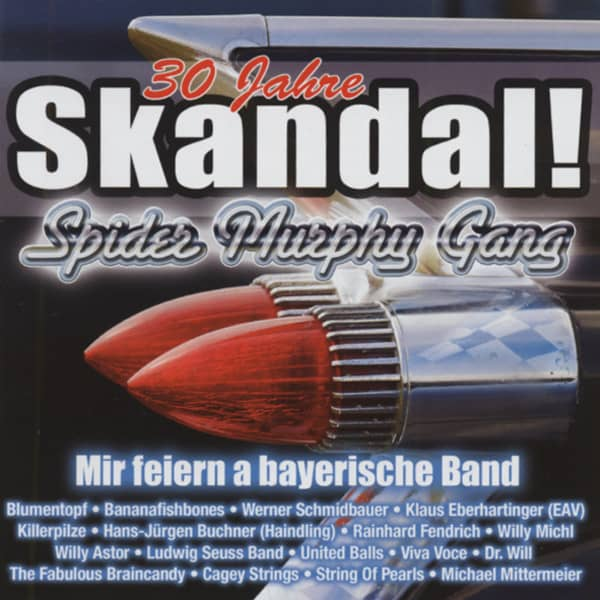 Skandal! - 30 Jahre Spider Murphy Gang Tribut