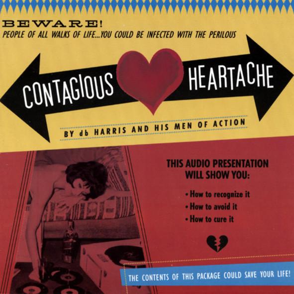 Contagious Heartache