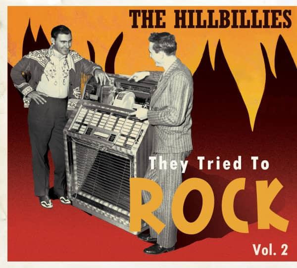 Vol.2, The Hillbillies - They Tried To Rock (CD)
