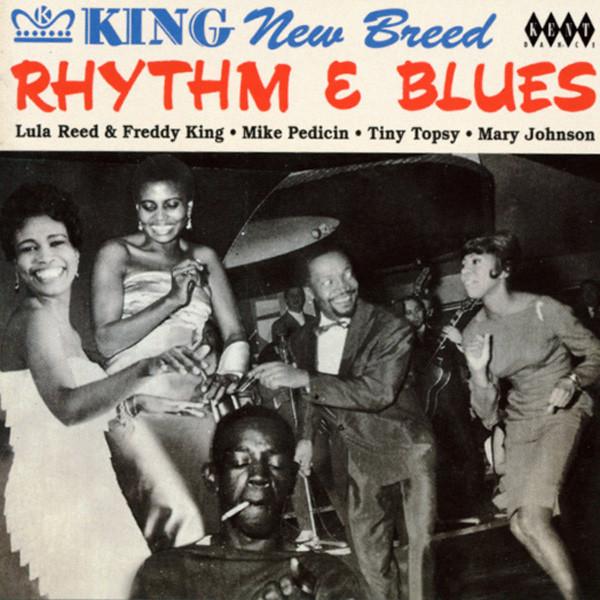 King New Breed Rhythm & Blues