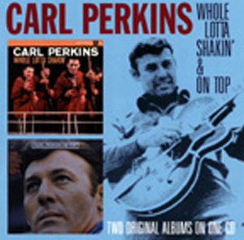Whole Lotta Shakin' (1958) & On Top (1969)