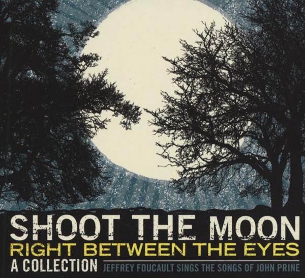 Shoot The Moon... - Songs Of John Prine