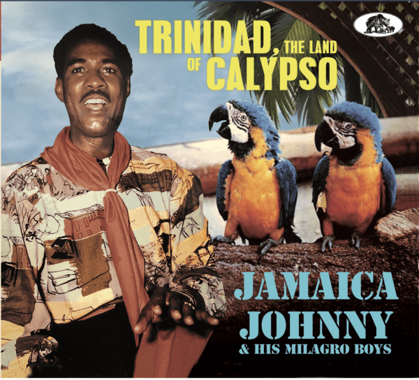 Trinidad, The Land Of Calypso (2-CD)