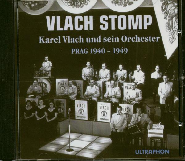 Vlach Stomp - Karel Vlach und sein Orchester Prag 1940-49 (CD)