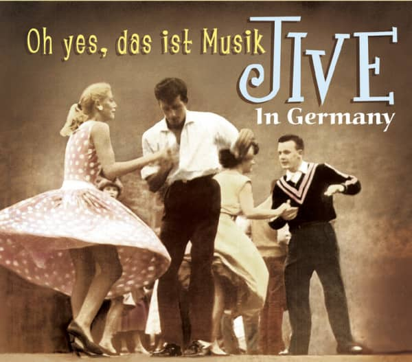 Oh yes, das ist Musik - Jive in Germany (CD)