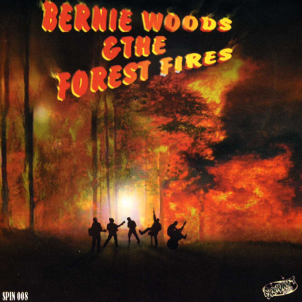 WOODS, Bernie & Forest Fires Bernie Woods & The Forest Fires