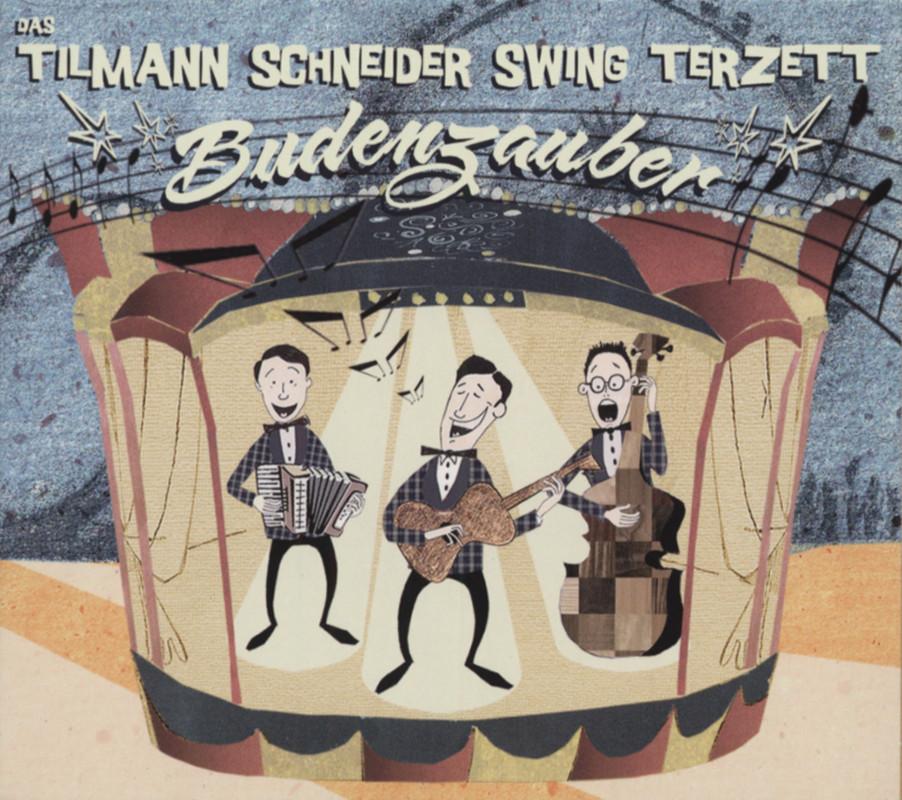 Tilmann Schneider - Budenzauber - Tilmann Schneider Swing Terzett