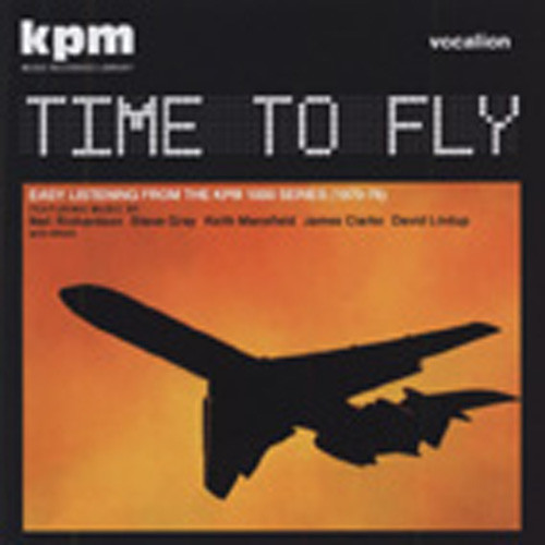 Time To Fly - Easy Listening From KPM