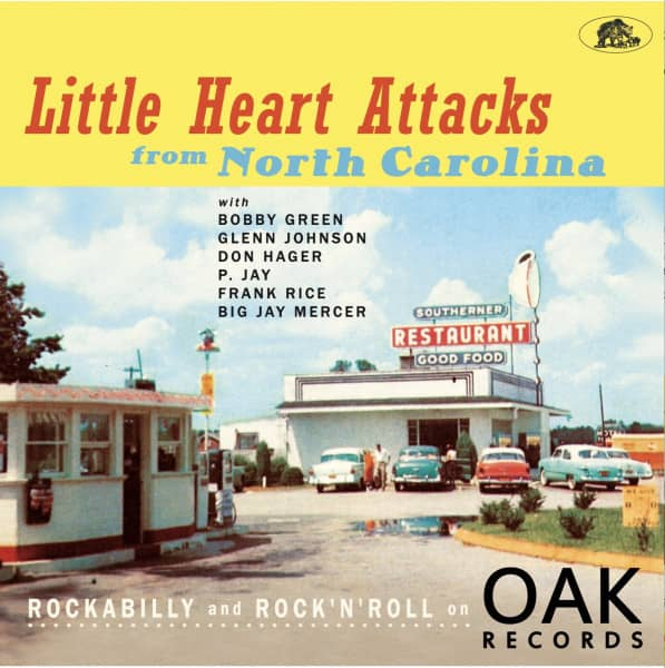 Little Heart Attacks From North Carolina -Rockabilly and Rock 'n' Roll on Oak Records (LP, 10inch &