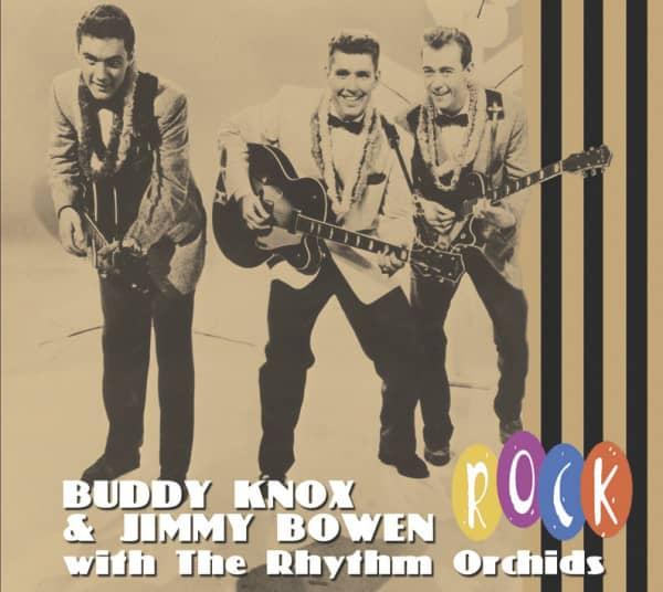 Buddy Knox & Jimmy Bowen With The Rhythm Orchids - Rock (CD)