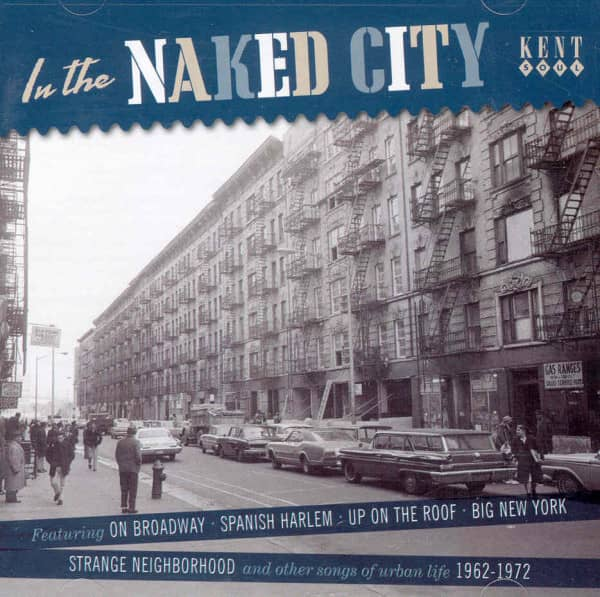 In The Naked City - Urban Life Songs 1962-72