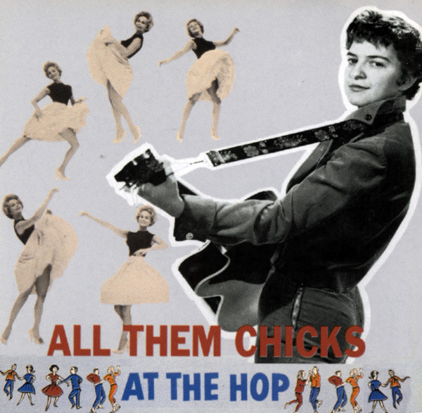All Them Chicks At The Hop