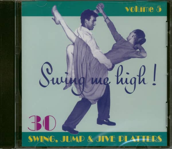 Swing Me High ! Swing, Jump & Jive Vol.5 (CD)
