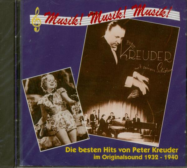 Musik! Musik! Musik! - Die besten Hits von Peter Kreuder (CD)