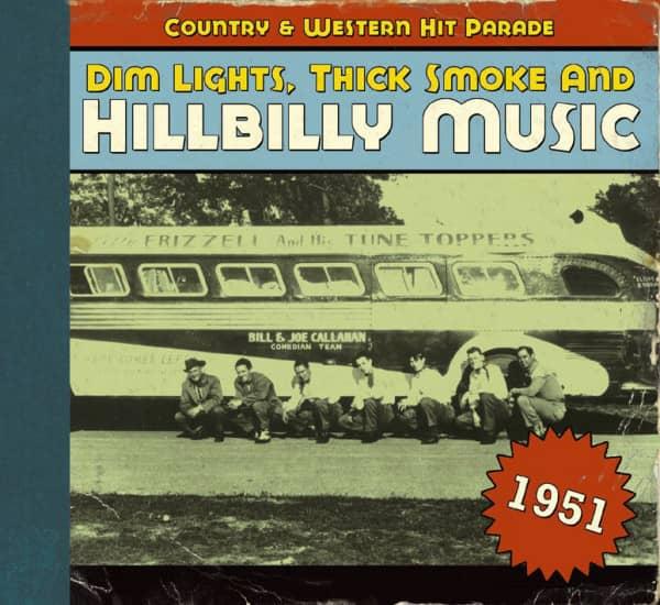 1951 - Dim Lights, Thick Smoke And Hillbilly Music