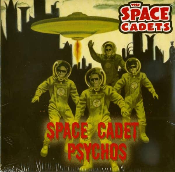 Space Cadet Psychos