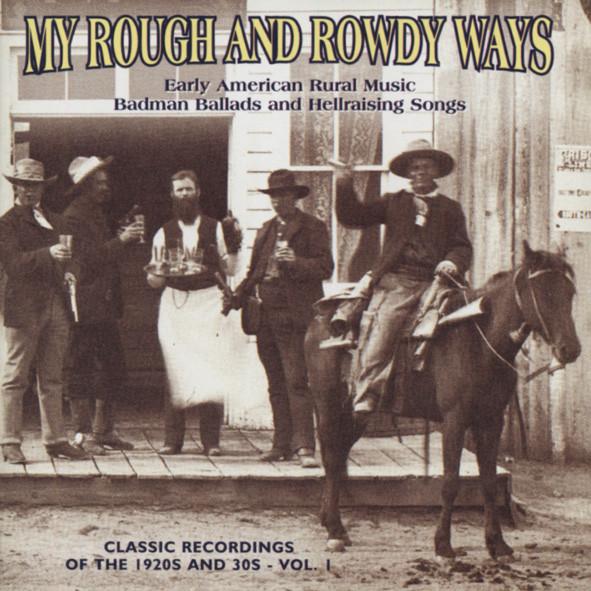 My Rough & Rowdy Ways Vol.1