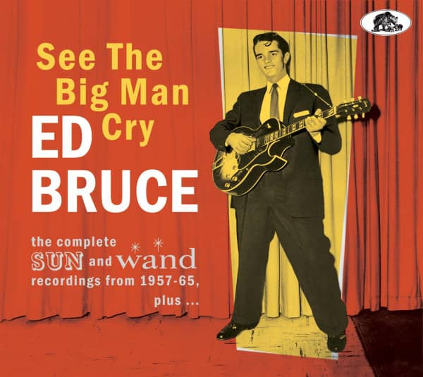 See The Big Man Cry - The complete SUN and Wand recordings 1957 – 65, plus… (CD)