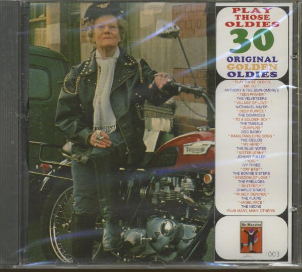 Play Those Oldies - 30 Original Golden Oldies (CD)