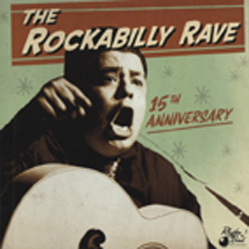 The Rockabilly Rave - 15th Anniversary Ed.