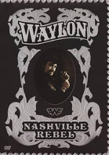 Nashville Rebel - DVD Compilation 2007