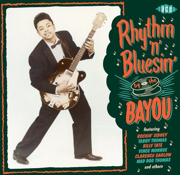 Rhythm'n'Bluesin' By The Bayou