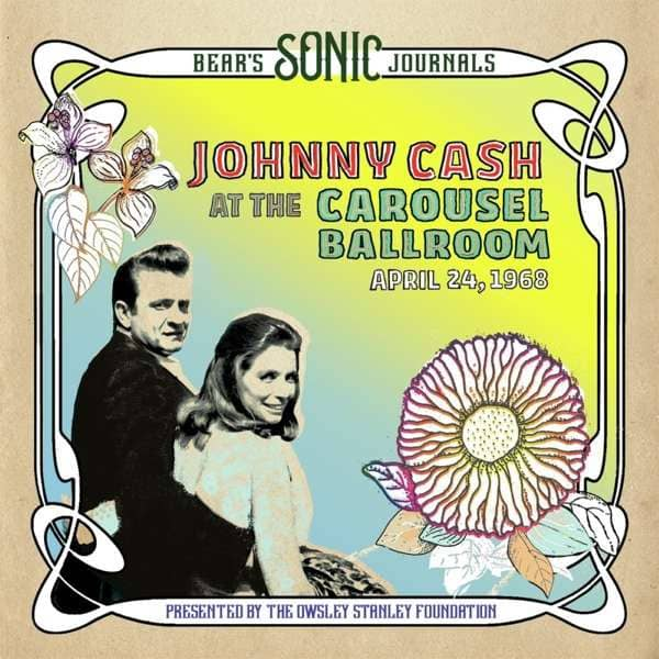 Bear's Sonic Journals: Johnny Cash, At the Carousel Ballroom, April 28, 1968 (2-LP)