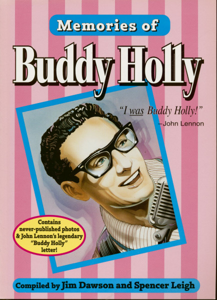 Memories Of Buddy Holly - Compiled by Jim Dawson and Spencer Leigh